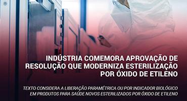 Indústria comemora aprovação de resolução que moderniza esterilização por óxido de etileno